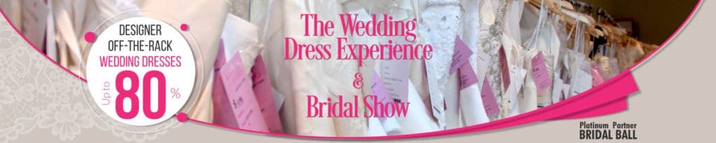 The Wedding Dress Experience and Bridal Show